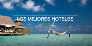 Los mejores hoteles del 2015