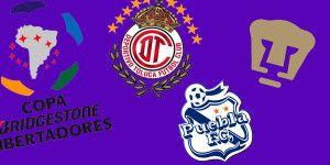 Pumas, Toluca y Puebla a Libertadores