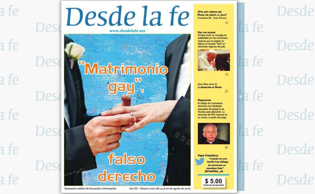 El semanario Desde la Fe se ha vuelto el principal medio de la iglesia para rechazar el matrimonio igualitario. Foto de Internet