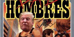 "Los ""bad hombres"" de Trump inspiran memes"